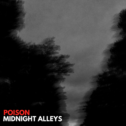 ARTWORK - MidnightAlleys_Poison.png