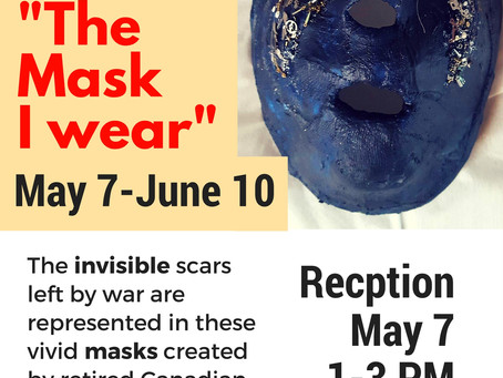 """""""The Mask I Wear"""" Opening May 7"""