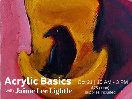 FALL Workshop: Basic Acrylic Painting with Jaime Lee Lightle