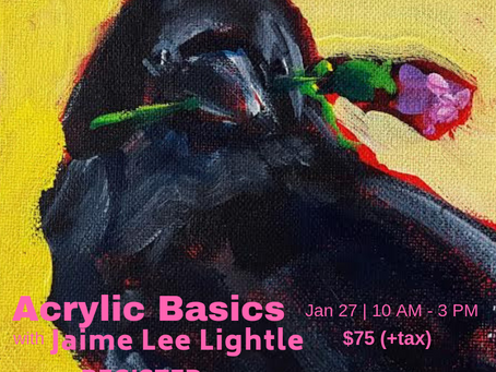 WINTER Workshop: Basic Acrylic Painting with Jaime Lee Lightle