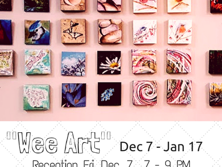 """""""Wee Art"""" in December"""
