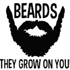 BEARDS THEY GROW ON YOU