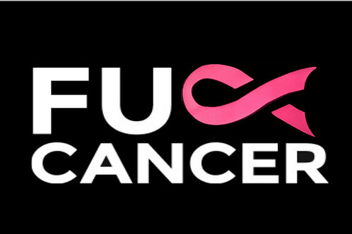 F U CANCER W/RIBBONS (DIFFERENT COLOR RIBBONS)