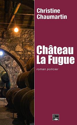 couverture Château la Fugue de Christine Chaumartin - roman policier