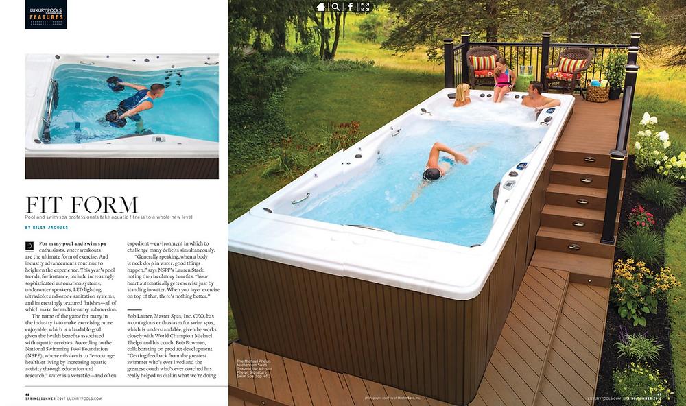 Page 1 Luxury Pools Magazine - Spring / Summer 2017 Swim Spas