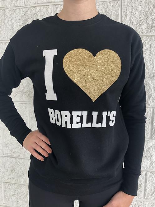 I Love Borelli's Sweatshirt