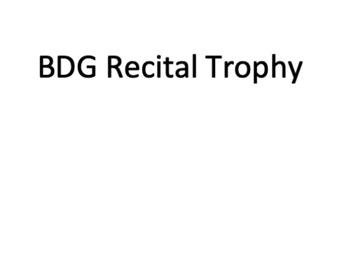 BDG Recital Trophy