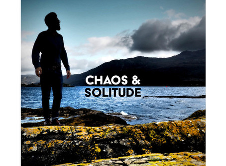 Debut solo album - Chaos & Solitude