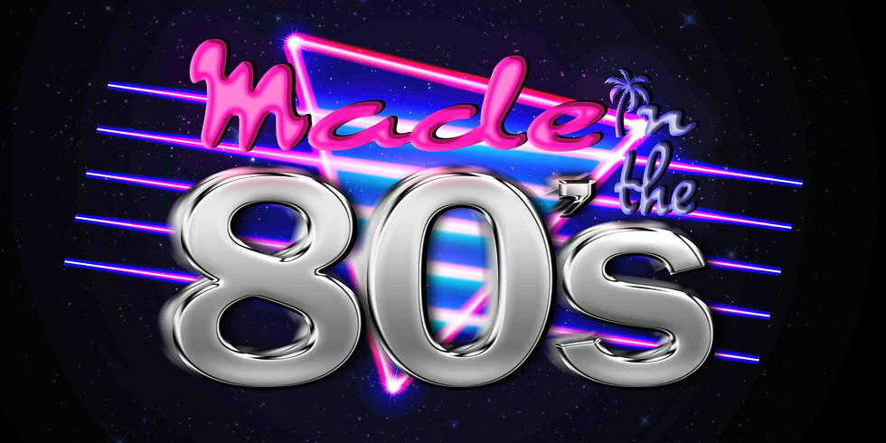 Made In The 80's Party