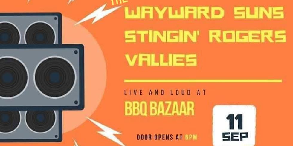 Stingin' Rogers/The Wayward Suns/Vallies at BBQ Bazaar