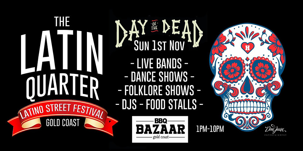 DAY OF THE DEAD LATIN QUARTER PARTY