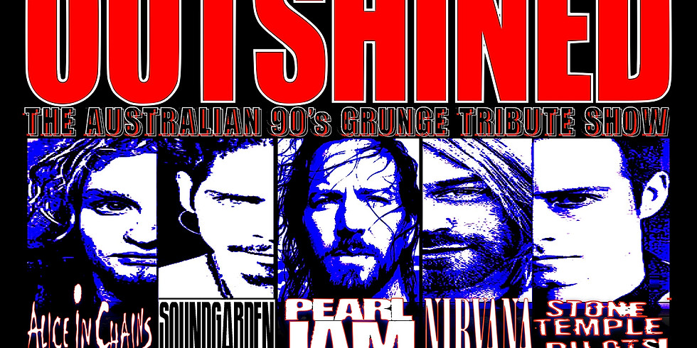 Outshined- The 90's Grunge Tribute Show
