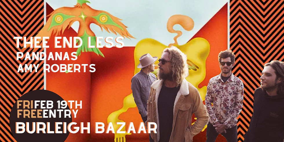 Thee End Less (w/ Pandanas & Amy Roberts) FREE SHOW BBQ Bazaar