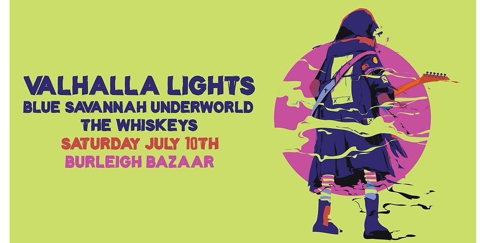 Valhalla Lights, Blue Savannah Underworld & The Whiskeys