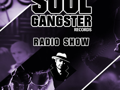 Soul Gangster Radio Show 034