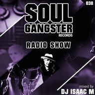 Soul Gangster Radio Show 038