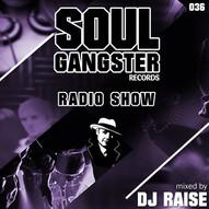 Soul Gangster Radio Show 036