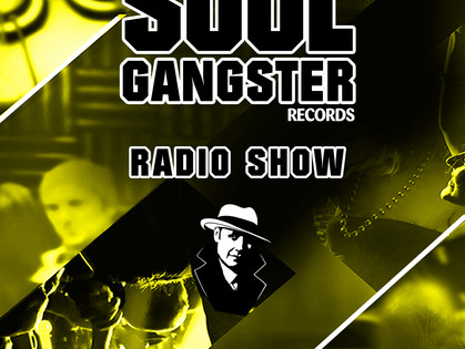 Soul Gangster Radio Show 029