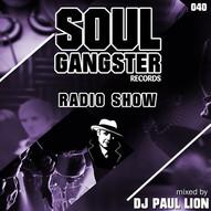 Soul Gangster Radio Show 040