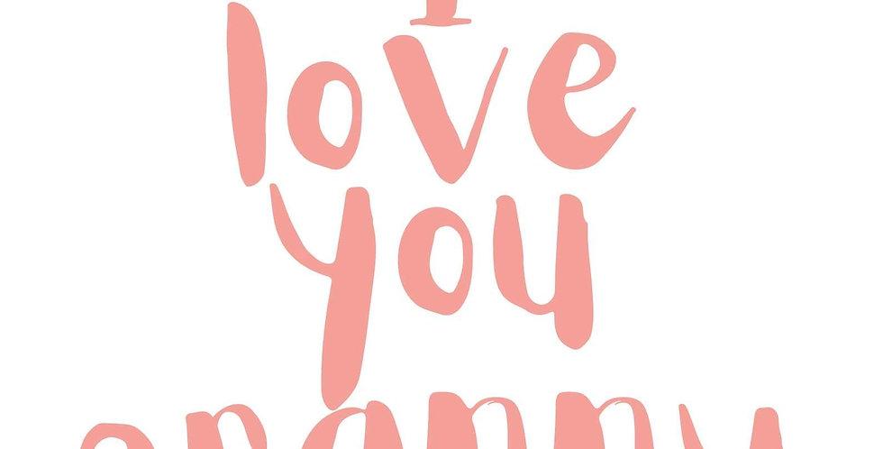 """I Love You Granny"""