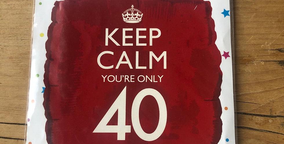 Keep Calm 40