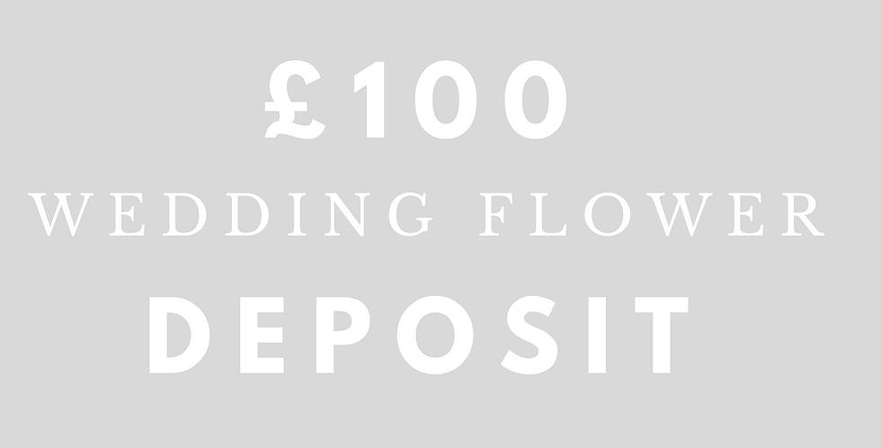 £100 Wedding Flowers Deposit