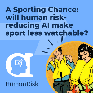 A sporting chance: will human risk-reducing AI make sport less watchable?