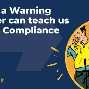 What can a Warning Sticker teach us about Compliance?