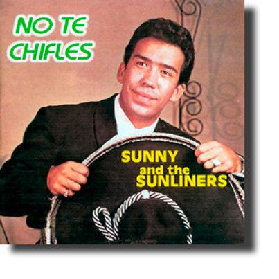 No Te Chifles
