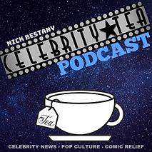 8+-+Celebrity+Tea+Podcast+-+Bestany,+N+-