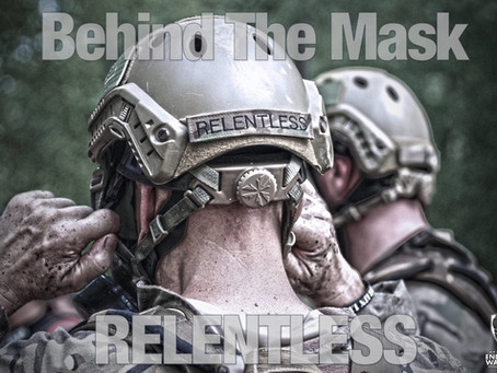 Behind the Mask: Relentless