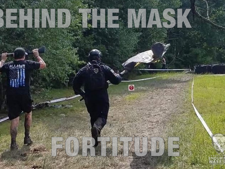 Behind the Mask: Fortitude