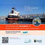 """Charla Online N°3: """"Estimación de downtime en base a modelo de buque amarrado"""""""