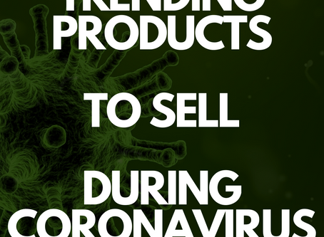 10 Trending Products to Sell on Amazon and Ebay for Coronavirus 2020