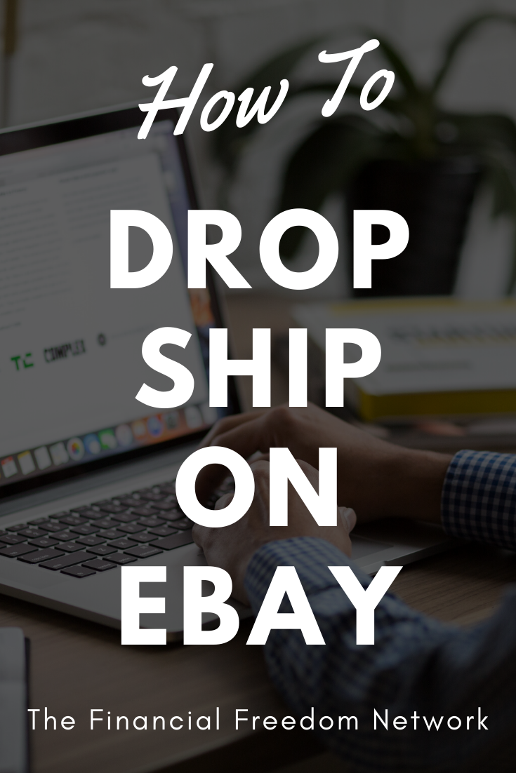 How To Drop Ship On Ebay In 2020