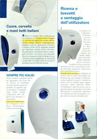 Kalis, gamma di dispenser carta e sapone prodotta da Cartemani.  Design Marco Maggioni, 2007  Kalis, range of paper and soap dispensers produced by Cartemani.  Design Marco Maggioni, 2007