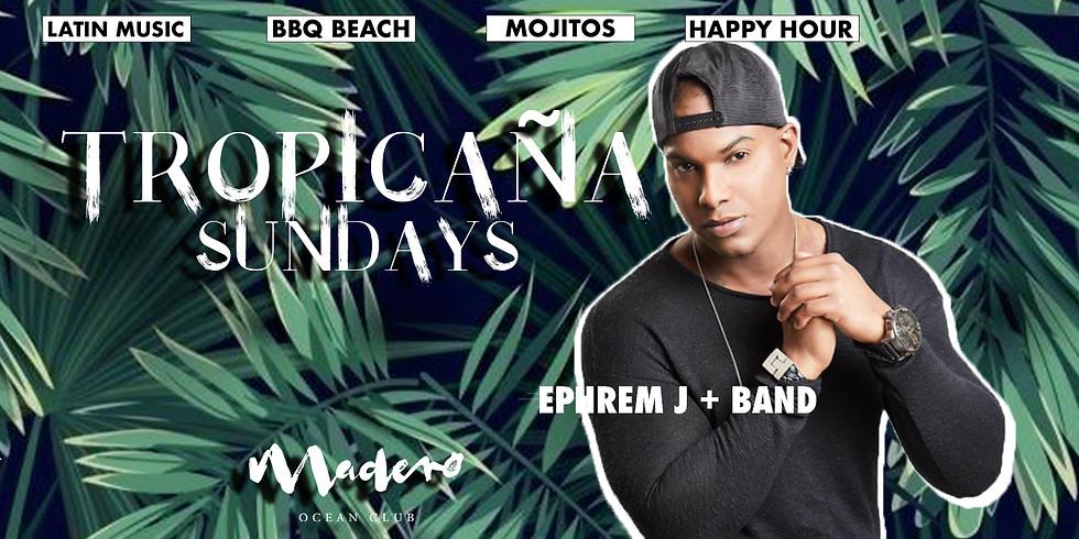 Tropicaña Sundays x Ephrem J