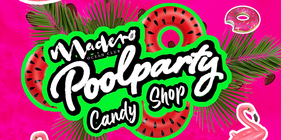 Madero Poolparty: Candyshop edition