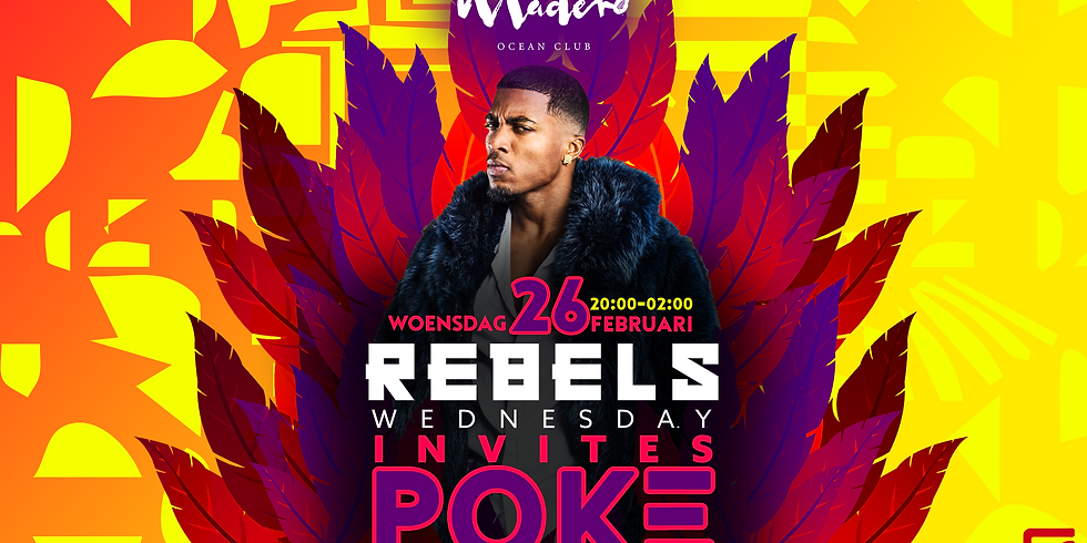 Rebels Wednesday x Poke