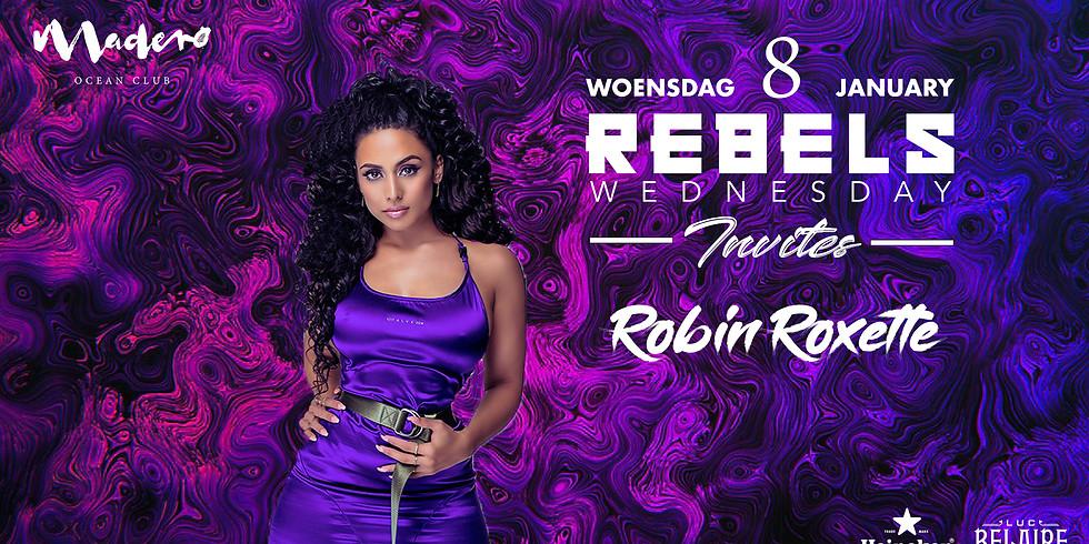 Rebels Wednesday x Robin Roxette
