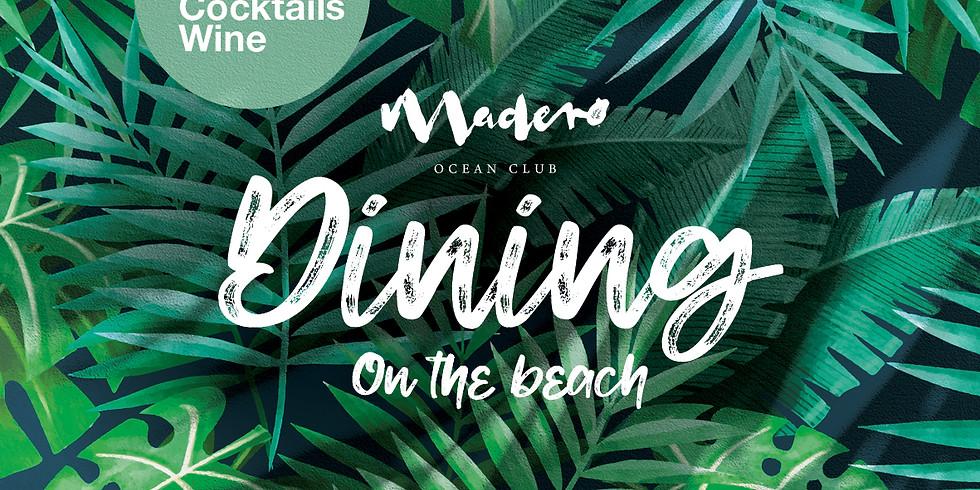 Madero x Dining on the Beach