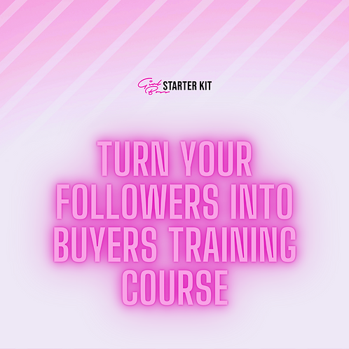 Turn Your Followers into BUYERS Online Training Course