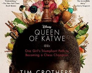 Queen of Katwe - a new Disney Movie AND an Audiobook!