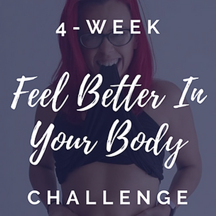 4-Week Feel Better In Your Body Challenge
