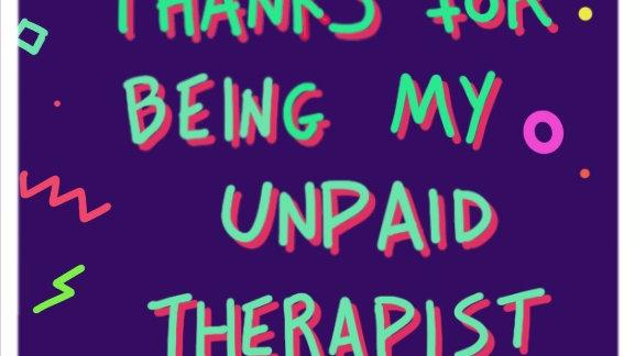 Unpaid therapist