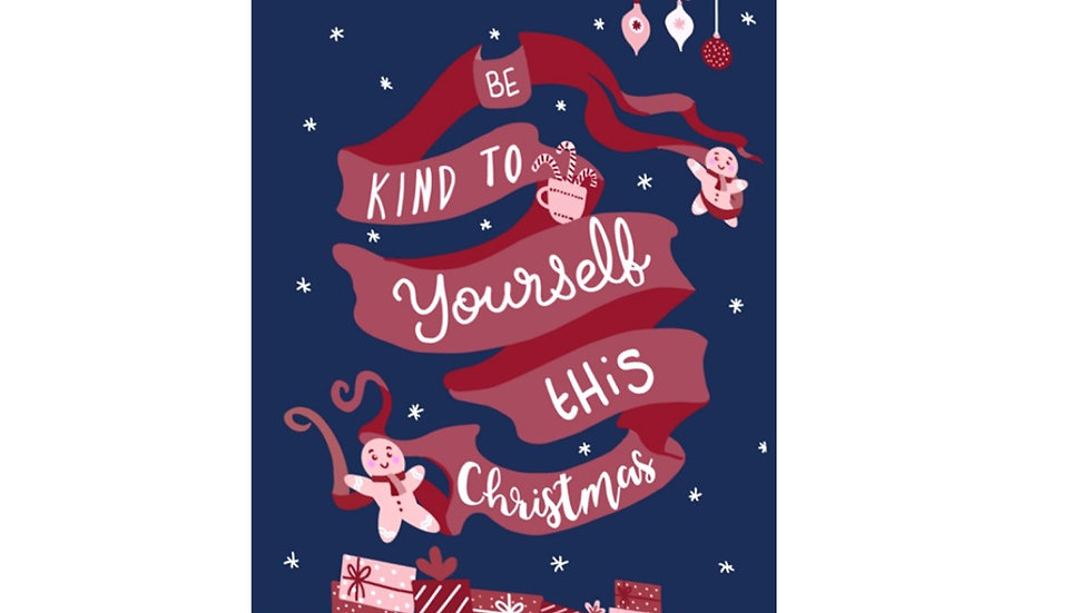 PACK OF SIX: Be kind to yourself this Christmas