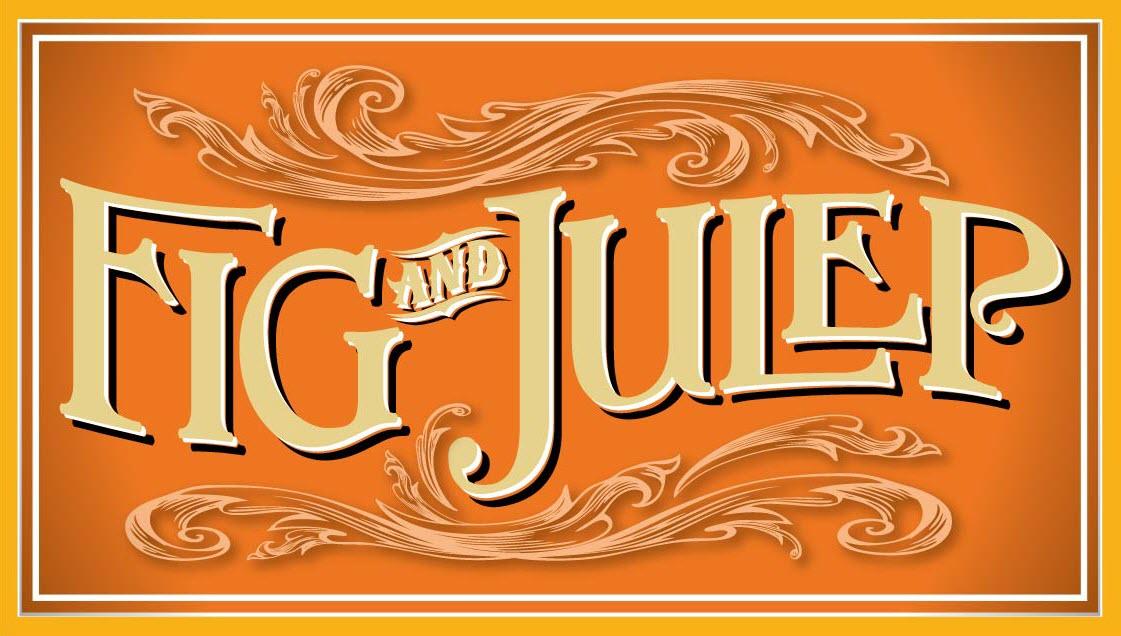 Fig & Julep