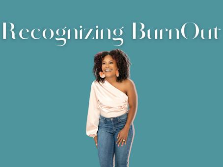 Recognizing BurnOut
