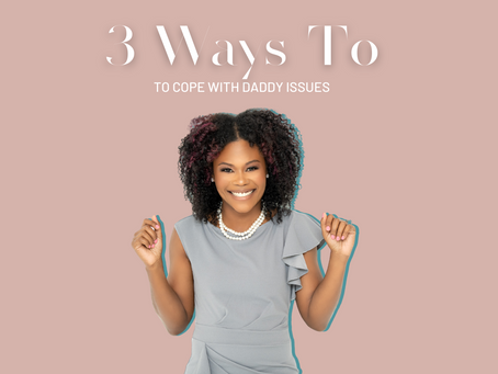 3 ways to cope with Daddy Issues Symptoms