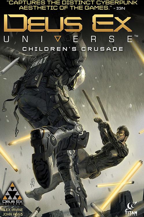 DEUS EX TP VOL 01 CHILDRENS CRUSADE (MR)